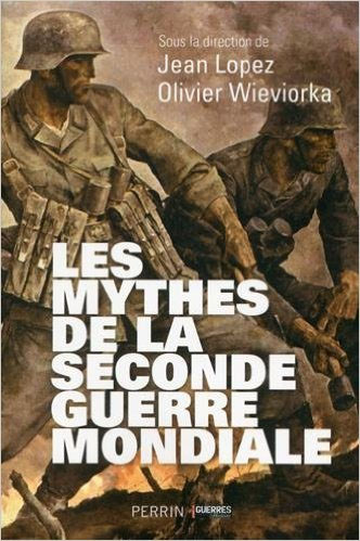 mythes de la seconde guerre mondiale